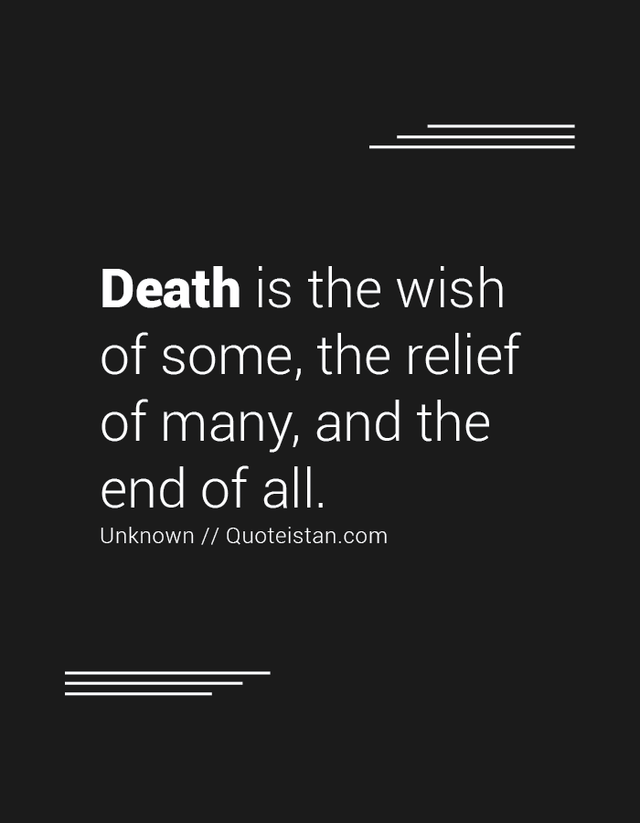 Death Is The Wish Of Death Quotes