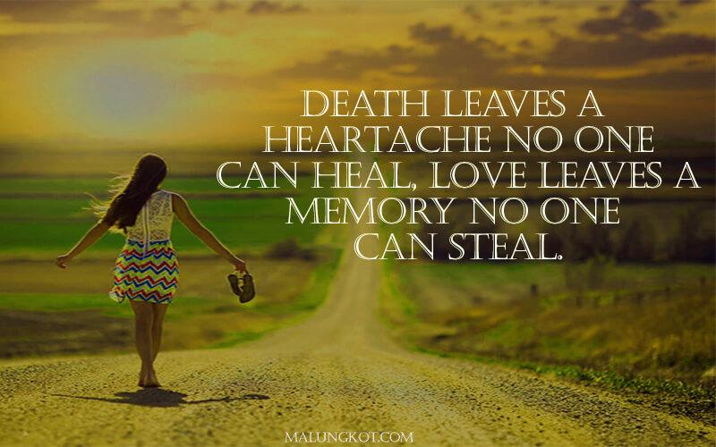 Death Leaves A Heartache Death Quotes