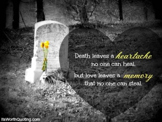 Death Leaves A Heartache No One Death Quotes