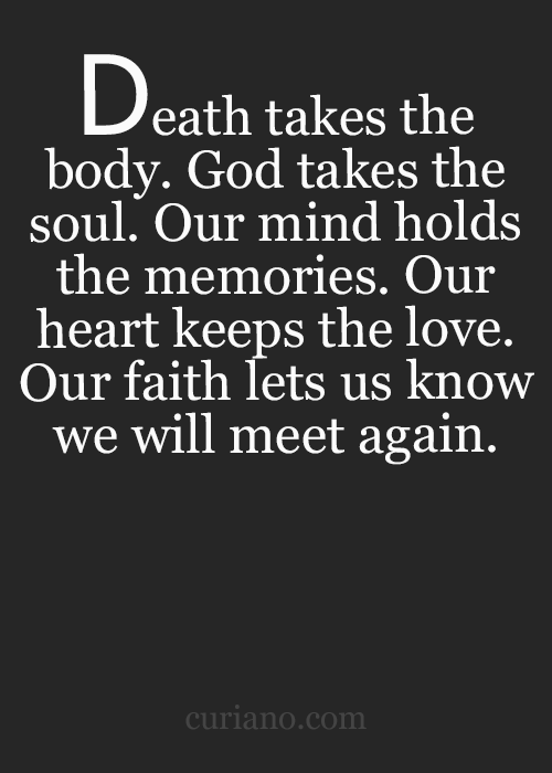 Death Takes The Body Death Quotes