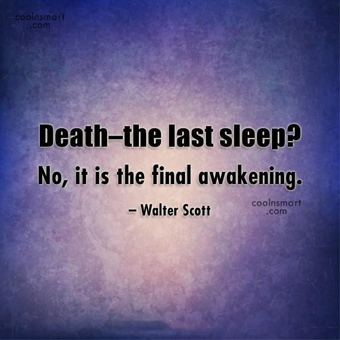 Death The Last Sleep Death Quotes