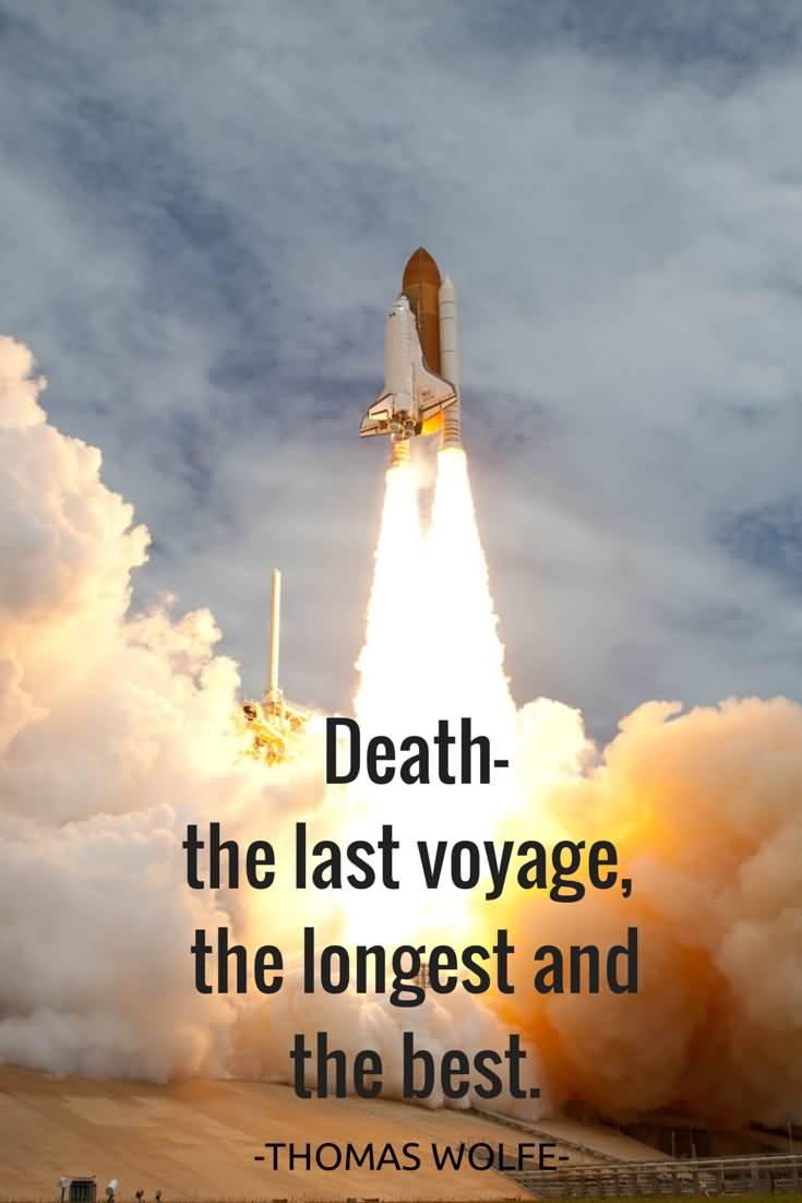 Death The Last Voyage Death Quotes