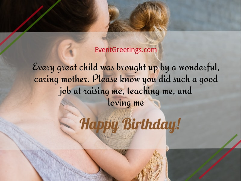 Every great child was brought up by Mother best birthday greeting