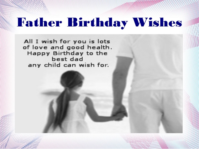 Fabulous Greetings For Best Father Ever Happy Birthday