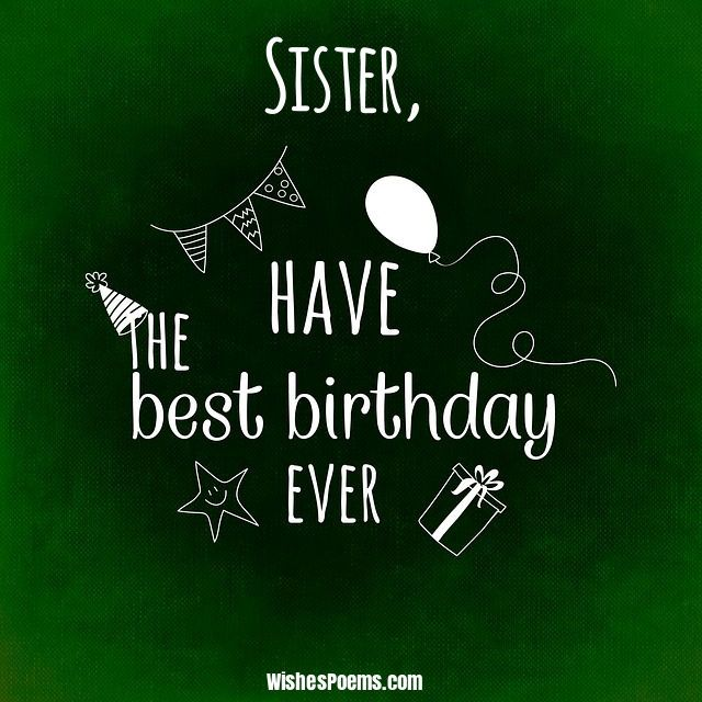 Fabulous greetings wishes for cute Sister on her birthday ever