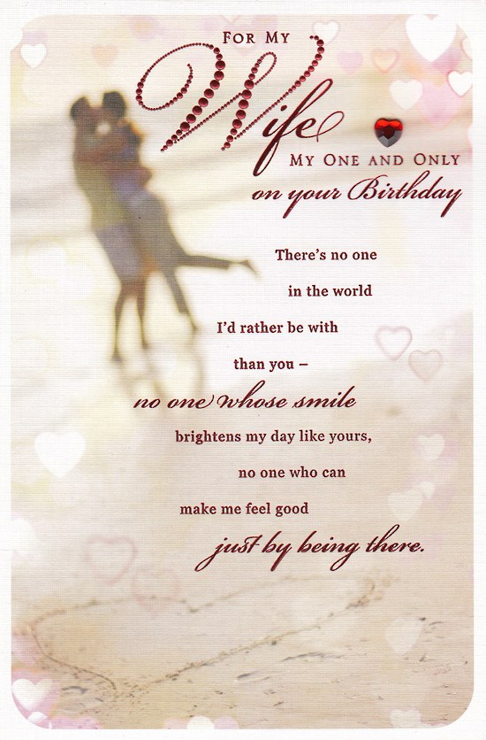For my Wife my one and only on your birthday wishes greetings for you from hubby