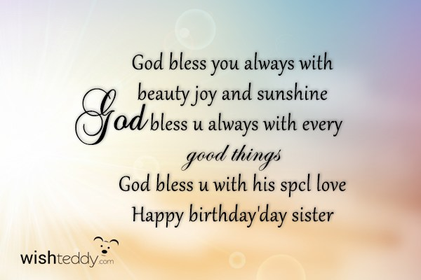 God bless you always dear Sister wishes & blessing