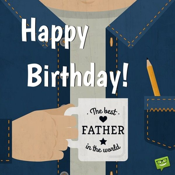 Greetings for best Father happy birthday