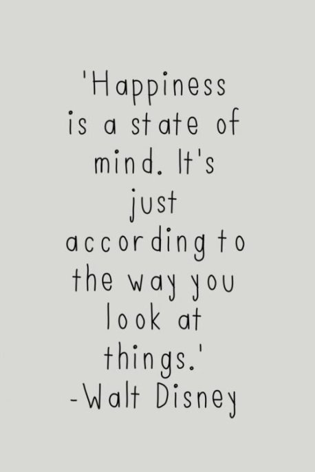 Happiness Is A State Disney Quotes