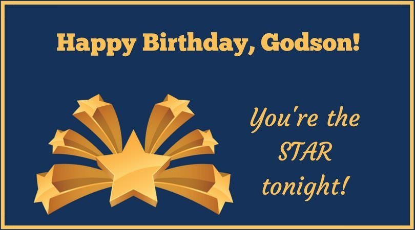 Happy birthday Godson you are the star tonight from dad