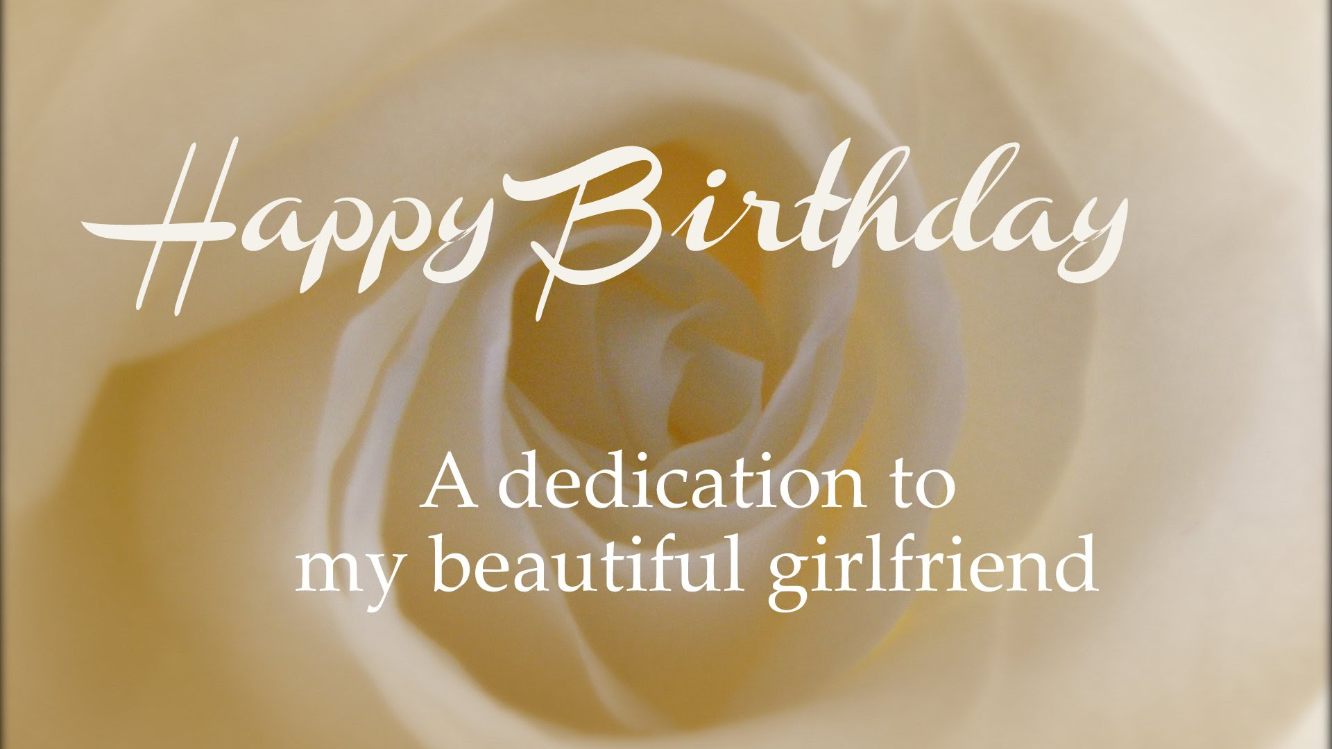 Happy birthday a dedication my beautiful Girlfriend wishes wallpaper from dear boyfriend
