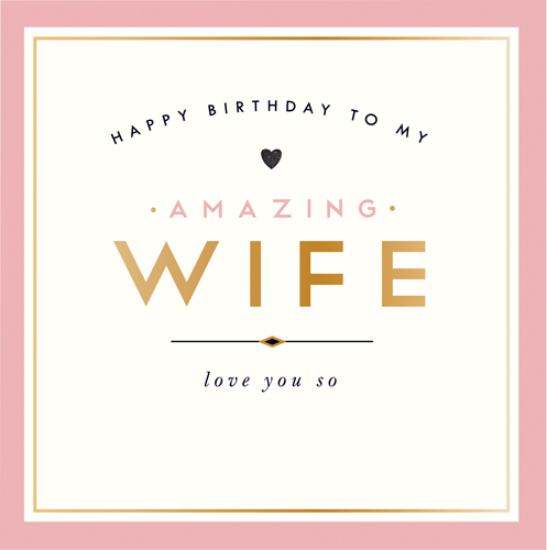Happy birthday amazing Wife birthday greeting cards for her