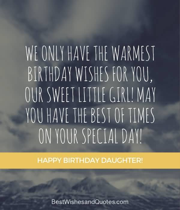 Happy birthday dear Daughter from your mom
