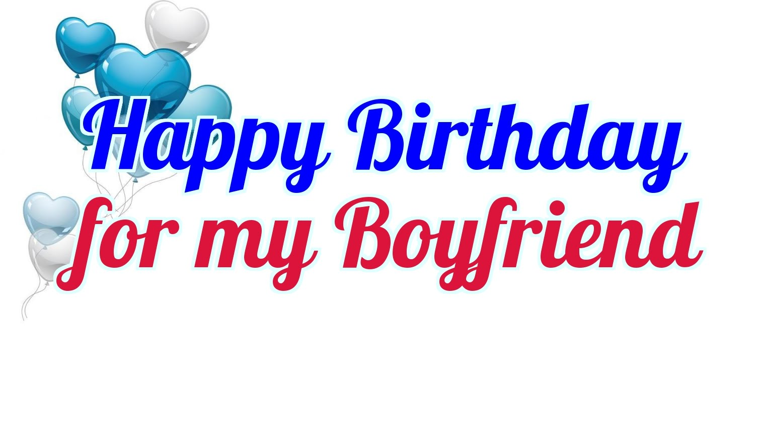 Happy birthday for my Boyfriend wishes and wallpaper