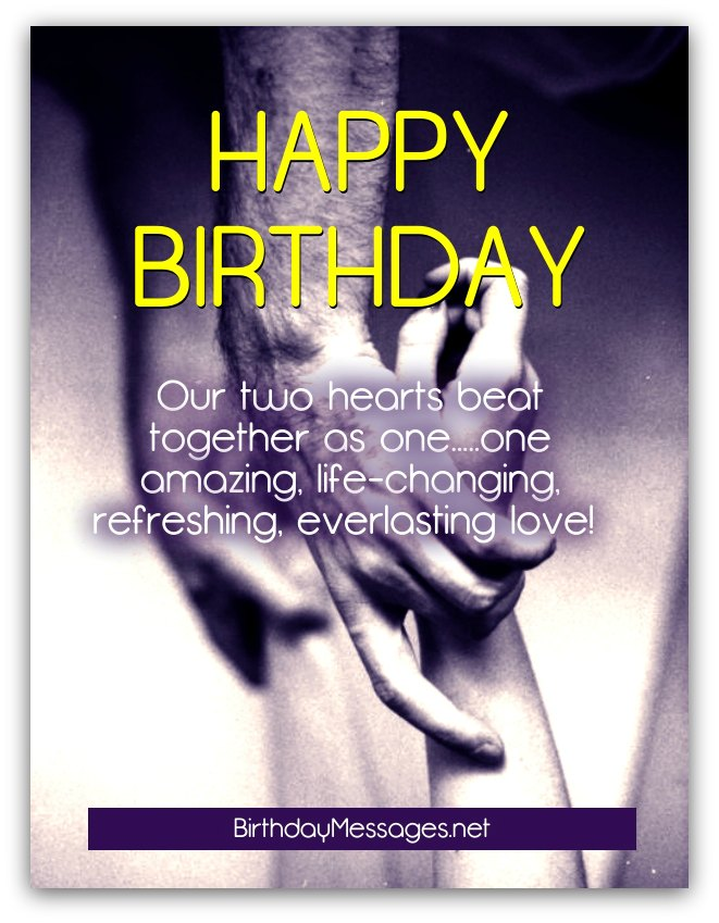 Happy birthday our two hearts beat together for awesome Boyfriend birthday wishes messages from girlfriend