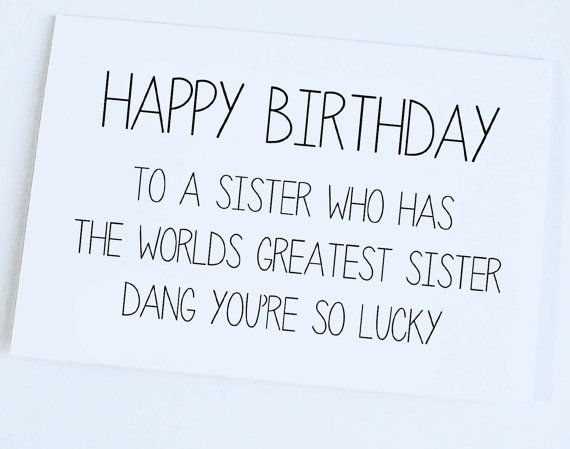 Happy birthday to a Sister wishes from brother