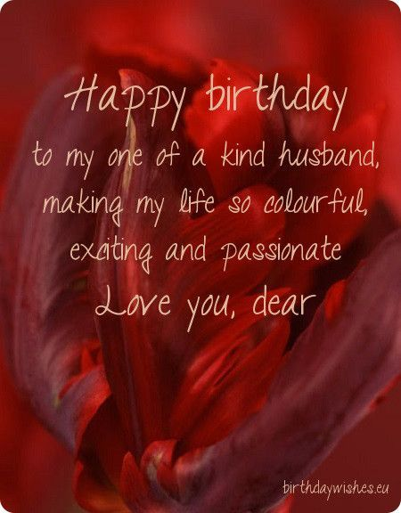 Happy birthday to my one of a kind husband, wishes from dear wife