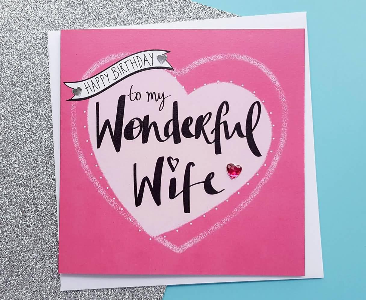 Happy birthday to my wonderful Wife wishes with amazing greetings