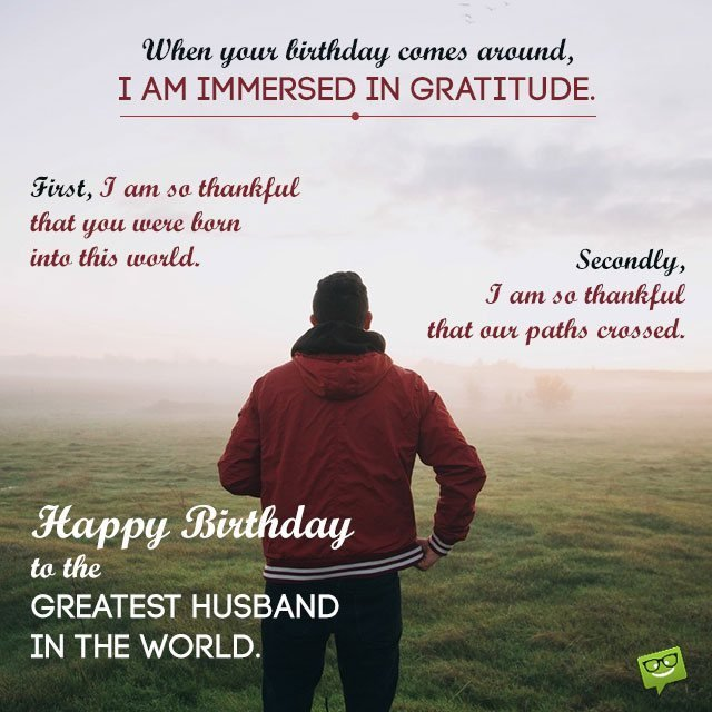 Happy birthday to the greatest Husband in the world amazing wishes