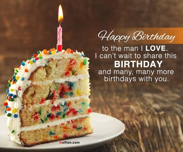 Happy birthday to the man I love wonderful Boyfriend blessings with cake candle