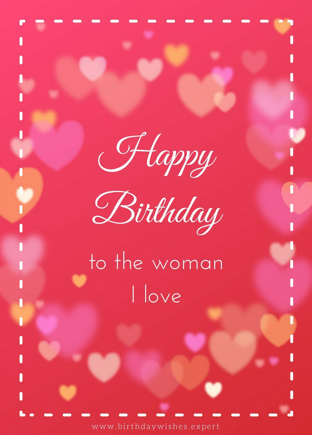 Happy birthday to the women I love for dear Wife greeting cards with best background