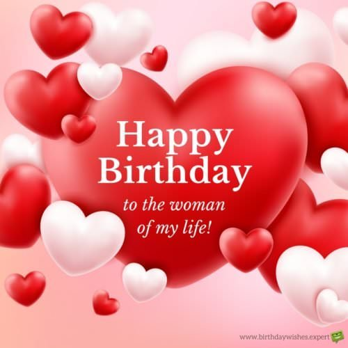 Happy birthday to the women of my life Wife birthday wishes with balloons heart