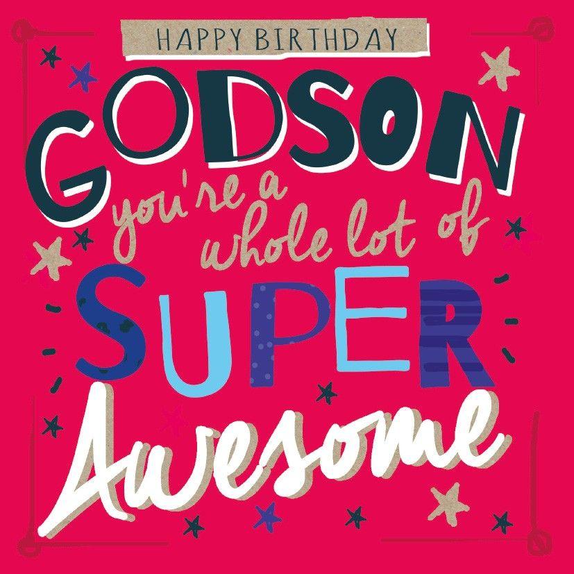 Happy birthday wish for dear Godson from father