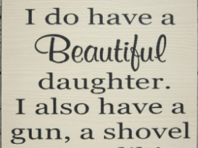 I Do Have A Daughter Quotes
