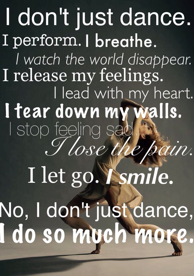 I Don't Just Dance Dance Quotes