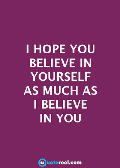 I Hope You Believe Daughter Quotes