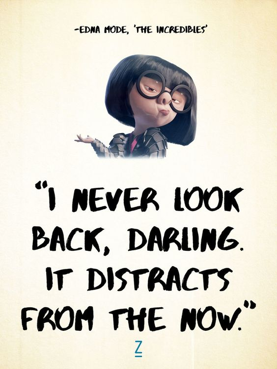 I Never Look Back Disney Quotes