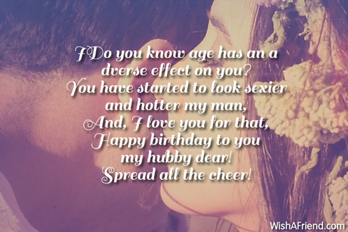 I do you know age has an a Husband birthday best messages with cheer