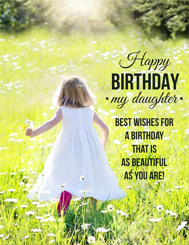 Inspirational birthday wishes for cute Daughter from dad