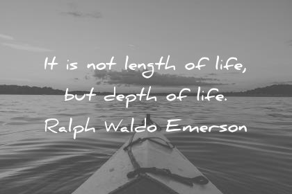 It Is Not Length Death Quotes