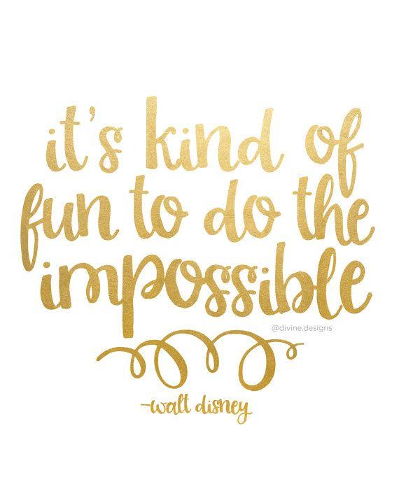It's Kind Of Fun Disney Quotes