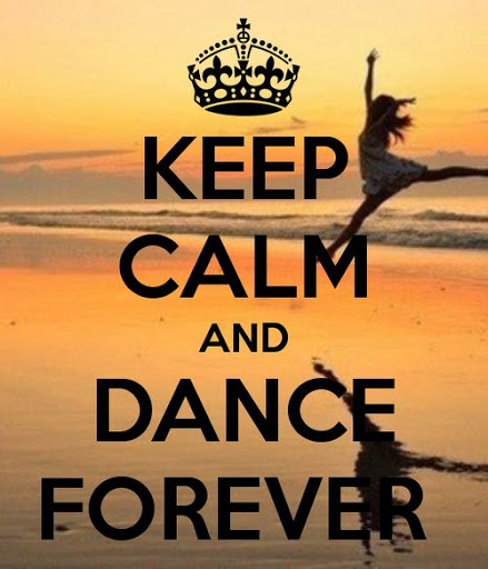 Keep Calm And Dance Dance Quotes