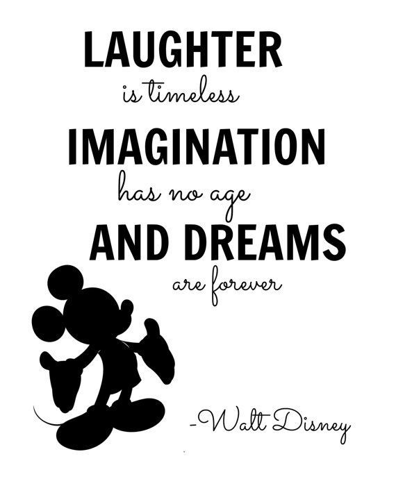 Laughter Is Timeless Imagination Disney Quotes