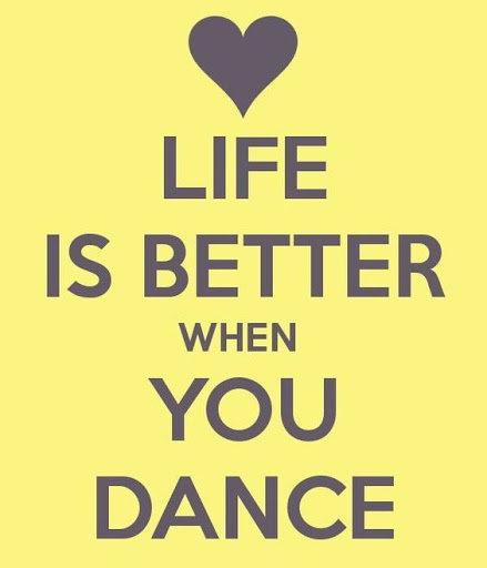 Life Is Better When Dance Quotes