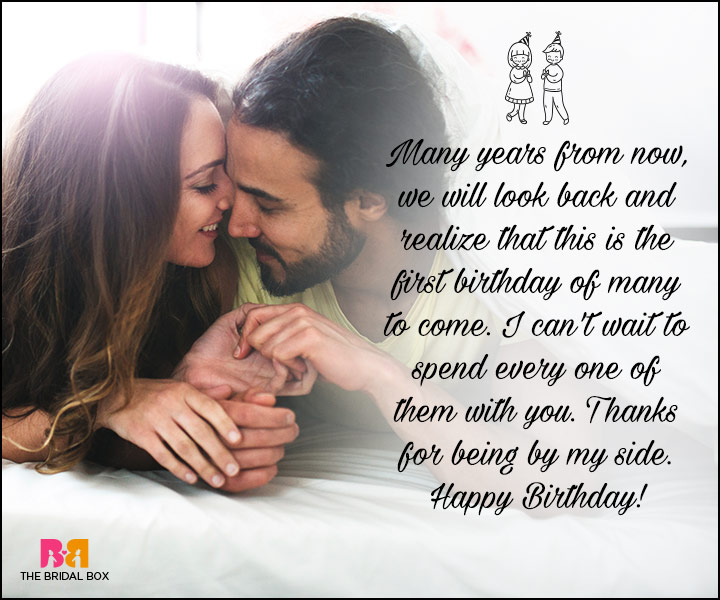 Many years from now we will look back and realize that Husband birthday memories with lovely wishes