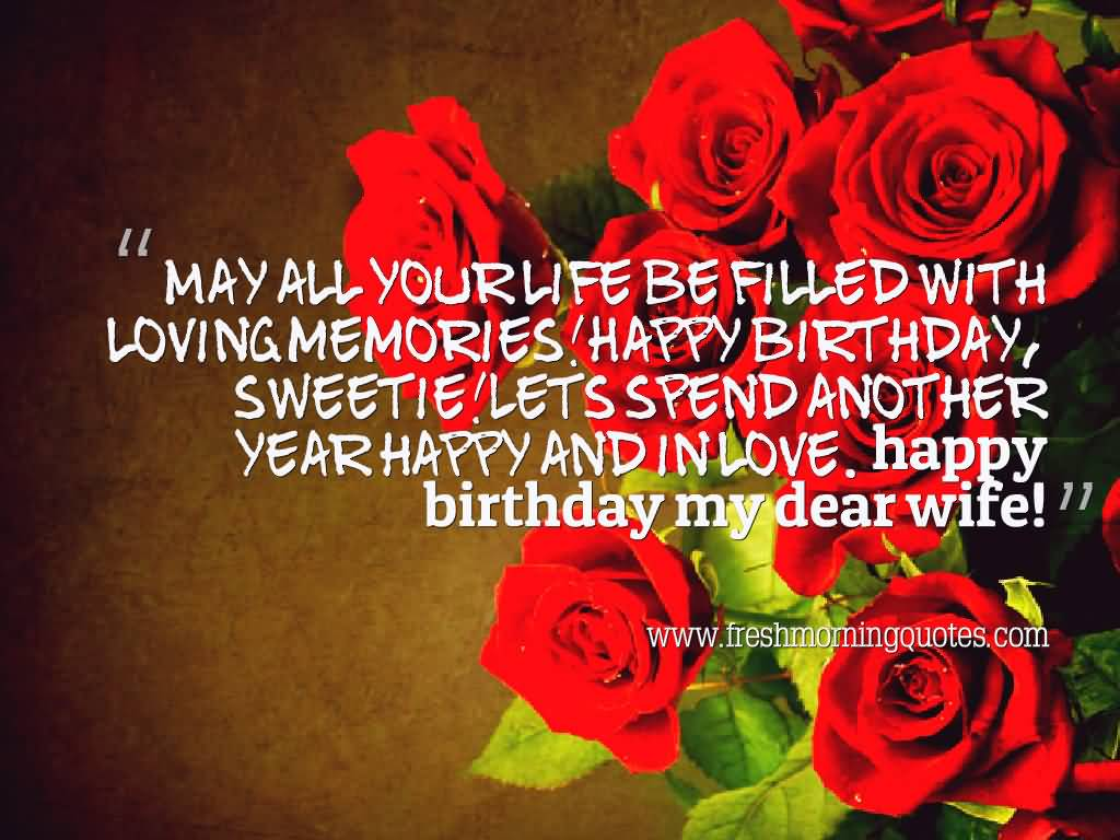 May all your life be filled with loving wife birthday blessings with Beautiful roses from hubby