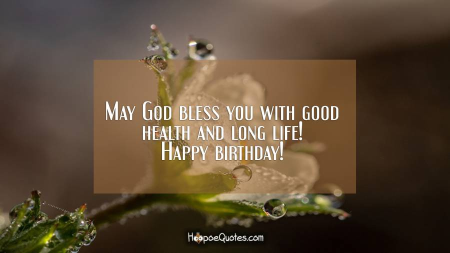 May god bless you Father happy birthday wishes