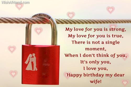 My love for you is strong, my love for you is true, wife birthday messages wish