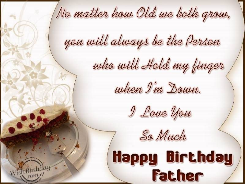 No matter how old we both grow Father amazing wishes