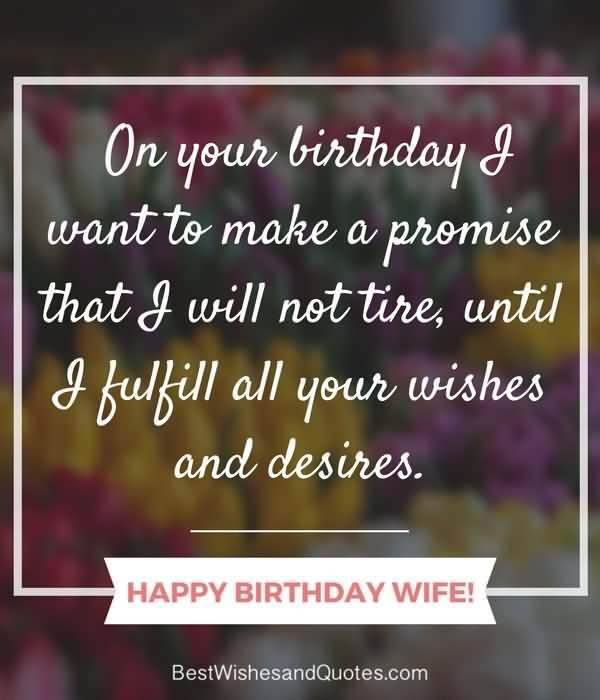 On your birthday I want to make a promise for dear Wife birthday promise wish from hubby