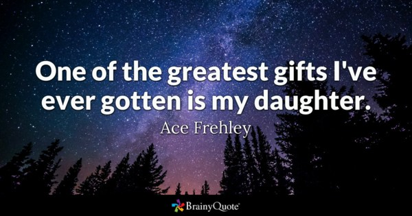 One Of The Grestest Daughter Quotes