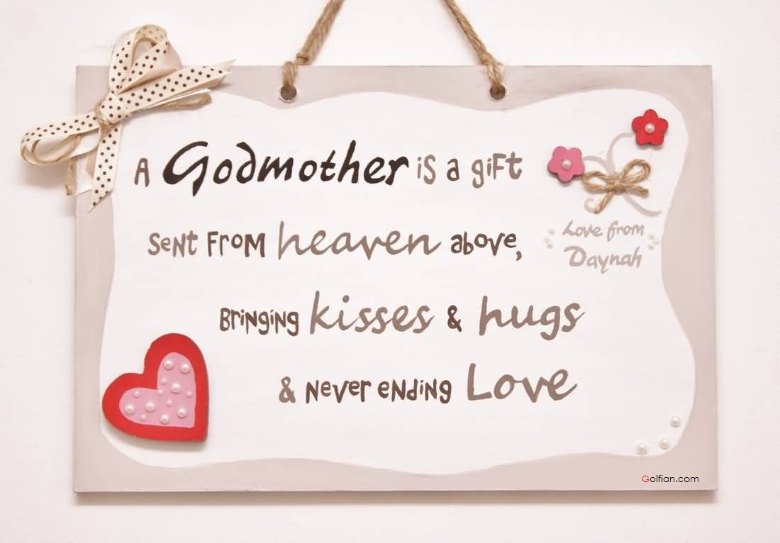 Perfect Godmother gift from heaven above with love your son