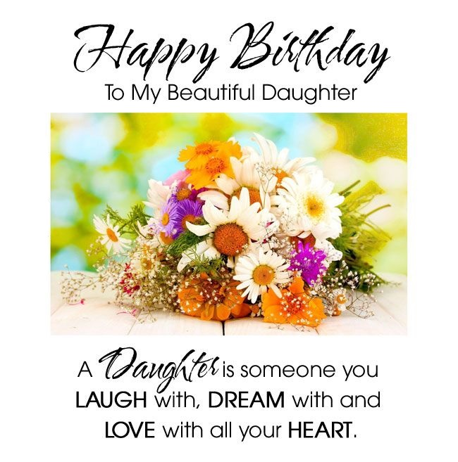 Perfect happy birthday to my beautiful Daughter flower wishes