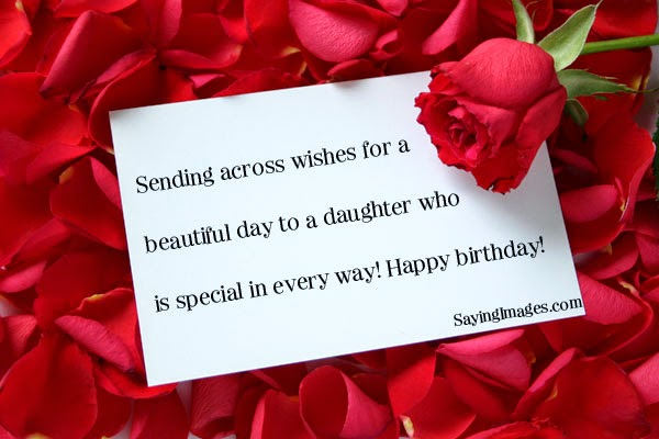 Sending across wishes for a beautiful day to a Daughter happy birthday from mom