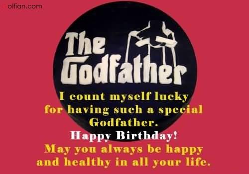 Special wish to happy birthday for Godfather