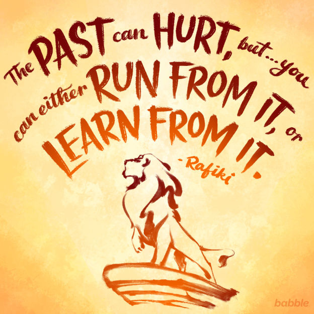 The Past Can Hurt Disney Quotes